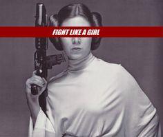 fight like a girl  wallpaper star wars  leia  girl power