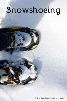 Snowshoeing! - Pink