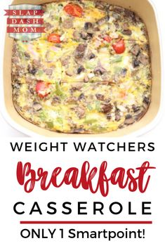 Weight Watchers Friendly Breakfast Casserole – 1 SP Freestyle - 1 Food and Drink - Weight Watchers Breakfast Casserole with a simple ingredient list AND ONLY 1 Smartpoint! Petit Déjeuner Weight Watcher, Plats Weight Watchers, Weight Watchers Meal Plans, Weight Watchers Diet, Weight Watchers Casserole, Weight Watchers Breakfast, Healthy Breakfast Casserole, Paleo Breakfast, Breakfast Ideas With Eggs