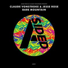 Claude VonStroke and Jesse Rose - Bare Mountain
