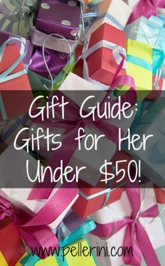 Gift Guide: Gifts for Her Under $50 - I'm always looking for fun gifts for the ladies in my life (and gifts to hint to the hubby – heehee).  There were so many contenders that I couldn't list them all, but here are my top 12.