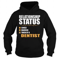 RELATIONSHIP STATUS TAKEN BY A DENTIST