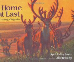 Home at Last: A Song of Migration by April Pulley Sayre http://www.amazon.com/dp/0805051546/ref=cm_sw_r_pi_dp_RNftxb0RJ39GE