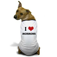 CafePress I Love Mormons Dog T-Shirt - M White [Misc.] / http://livinglds.com/cafepress-i-love-mormons-dog-t-shirt-m-white-misc/