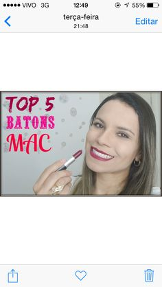 Top 5 Batons MAC.  https://youtu.be/o1VT2RK_LQE  Se increva no canal. Link clicável no perfil do Insta. www.makeci.com.br