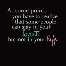 So true!! Said good bye to my love in November 2011! I loved him but he was not good for me. Took me a long time to be strong enough to do this.