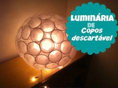 D.I.Y: Luminária de Copo descartável   Como Fazer