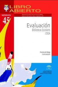 Evaluación bibliotecas escolares CREA. Provincia de Málaga. Curso 2010/2011.