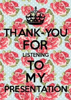 Thank-you for Listening to My Presentation Listening Quotes, Thank You For Listening, Keep Calm Mugs, Keep Calm Quotes, Thank You Card Template, Thank You Cards, Halloween Quotes, Metal Signs, Make Your Own