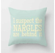 I Suspect the Nargles Are Behind It - Luna Lovegood (Harry Potter) Throw Pillow by Lauren Ward on Wanelo Harry Potter Pillow, Harry Potter Nursery, Harry Potter Decor, Harry Potter Quotes, Harry Potter Love, Nargles Harry Potter, Slytherin Harry Potter, Harry Potter Facts, Lauren Ward