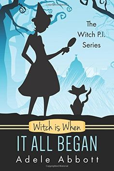 Witch Is When It All Began (A Witch P.I. Mystery) (Volume 1) by Adele Abbott http://www.amazon.com/dp/1515155064/ref=cm_sw_r_pi_dp_d6iWwb19XBTT9