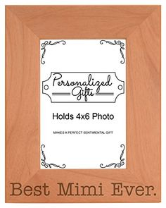 Birthday Gift for Grandma Best Mimi Ever Natural Wood Engraved 4x6 Portrait Picture Frame Wood *** Check out this great product.
