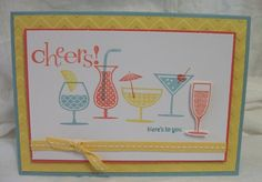 Julia's Cards: cheers!! - here's to you! all Stampin' Up!