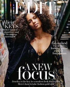 Alicia Keys, photographed by Quentin De Briey for The Edit, Nov 2016 No Makeup Movement, Modern Fashion Looks, Dark Man, Tapas, Curly Hair Styles, Natural Hair Styles, Hip Hop, Vogue, Alicia Keys