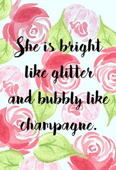 she is bright like glitter and bubbly like champagne -Kate Spade 30th Birthday Quotes, Happy Birthday Cards, 30 Birthday, Cool Words, Wise Words, Kate Spade Quotes, Quotes To Live By, Me Quotes, Kate Spade Party