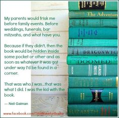 I was the kid with the book too, but my parents were the adults with the books - so no frisking :)