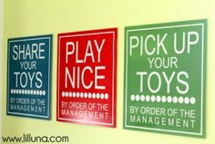Playroom Signs {lilluna.com} #playroom  I so need this for my kids. they seem to forget how to do these !