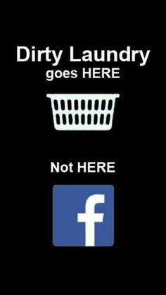 Enlighten through social media avenues only... leave the dirty laundry at home! ♡