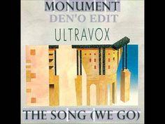 Ultravox - The Song(monument) Den'o edit.