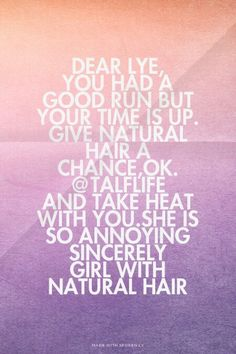 Natural hair quotes Natural Hair Quotes, Natural Hair Styles, Hair A, Nature, Naturaleza, Off Grid, Natural, Mother Nature, Scenery