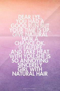 Natural hair quotes Natural Hair Quotes, Natural Hair Styles, Hair A, Nature, Naturaleza, Nature Illustration, Off Grid, Natural
