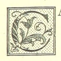 """Letter C   Image taken from page 107 of 'At her Mercy. A novel. By the author of """"Lost Sir Massingberd"""" [James Payn], etc'"""