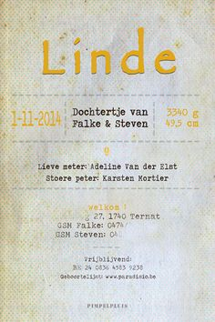 Geboortekaartje Linde - achterkant - Pimpelpluis  https://www.facebook.com/pages/Pimpelpluis/188675421305550?ref=hl (#  vintage - retro - geel - layout - tekst - vrolijk - origineel)