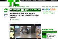 http://techcrunch.com/2013/05/30/telly-releases-android-tablet-app-as-it-approaches-70k-likes-per-week-on-googles-mobile-os/ ...   #Indiegogo #fundraising http://igg.me/at/tn5/