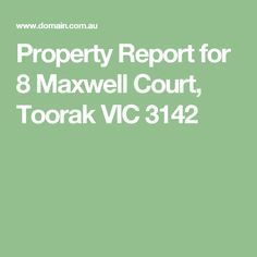 Property Report for 8 Maxwell Court, Toorak VIC 3142