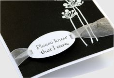 Handmade Sympathy card Please know that I care black by ecoPaperie, $3.50