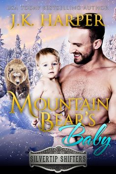 A sneak peek at @jkharperauthor's MOUNTAIN BEAR'S BABY, available exclusively in the paranormal romance anthology, SHIFTERS IN THE SNOW: BUNDLE OF JOY.