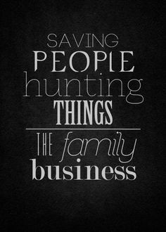 "#Supernatural ""SAVING PEOPLE HUNTING THINGS, THE FAMILY BUSINESS""! Wonder if…"