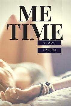 Me - Time, Auszeit für Mütter, wenn Mama einfach nicht mehr kann