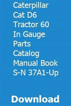 Caterpillar Thirty 30 Operators Book Tractor Manual
