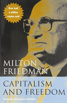 Capitalism and Freedom: Fortieth Anniversary Edition by Milton Friedman ~ Johnson & Johnson documentary