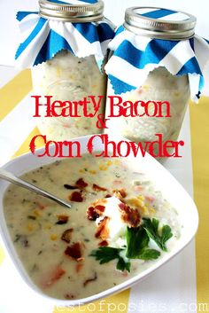 "Hearty Bacon & Corn Chowder - my favorite ""go to"" recipe to make for friends or new Moms - Nest of Posies"
