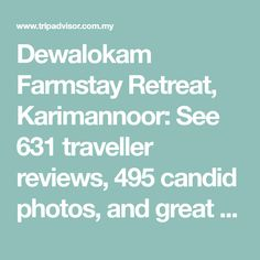 Dewalokam Farmstay Retreat, Karimannoor: See 631 traveller reviews, 495 candid photos, and great deals for Dewalokam Farmstay Retreat, ranked #1 of 1 Speciality lodging in Karimannoor and rated 5 of 5 at TripAdvisor. All Flights, Welcome Drink, Farm Stay, Five Star Hotel, Yoga Retreat, India Travel, Hotel Reviews, We The People, Kerala