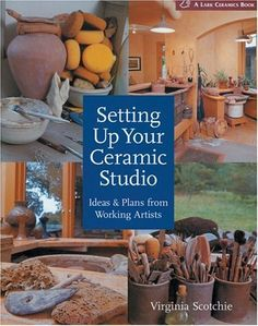 Setting Up Your Ceramic Studio: Ideas & Plans from Working Artists (A Lark Ceramics Book) by Virginia Scotchie, http://www.amazon.com/dp/1579906729/ref=cm_sw_r_pi_dp_J6C9rb1NYKYVE