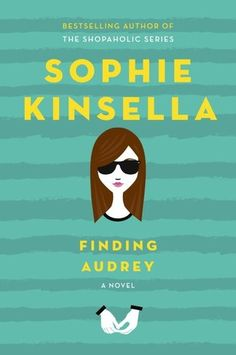 YA book for summer: Finding Audrey by Sophie Kinsella | MomTrends