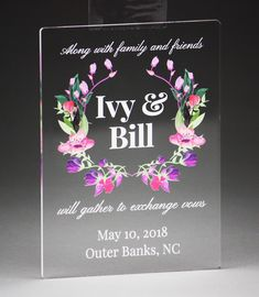 Clear Acrylic with uv color print. Acrylic Invitations, Table Signs, Fort Collins, Color Print, Acrylic Colors, Corporate Events, Spring Flowers, Vows, Clear Acrylic