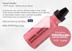 Want a blusher that lasts all day and raises money for a great charity, Watercolour fluid blusher in shade Pop a cheerful hue created especially to raise funds for Macmillan Cancer Support. www.escentual.com...