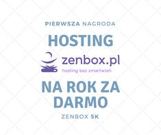 Odbierz hosting ZenBox 5K na rok ZA DARMO