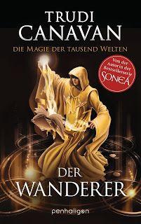 Eine Bücherwelt: Trudi Canavan - Die Magie der tausend Welten - Der...
