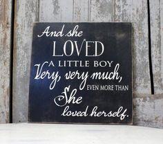 And She loved a Little Boy Sign, Little Boy Nursery Sign, Custom Kid Wall Art