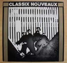 Classix Nouveaux only good single