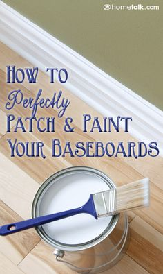 How to Perfectly {Patch & Paint} Your Baseboards