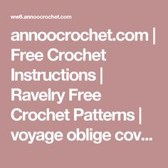 annoocrochet.com                                   | Free Crochet Instructions | Ravelry Free Crochet Patterns | voyage oblige cover up | Free Crochet Patterns