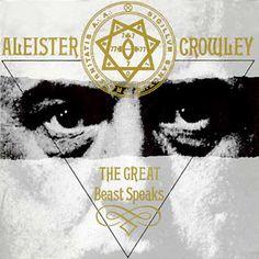 Aleister Crowley - The Great Beast Speaks | Ópio do Trivial