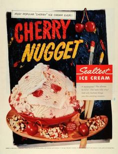 1957 Ad Cherry Nugget Ice Cream Sealtest National Dairy Products Corporation | eBay