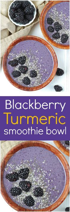 Blackberry Turmeric Smoothie Bowl [Vegan / Paleo]